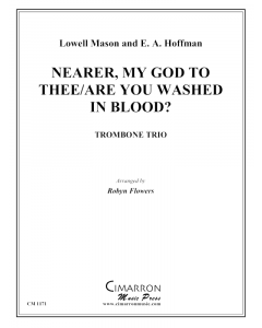 Nearer My God to Thee/Are You Washed in the Blood?