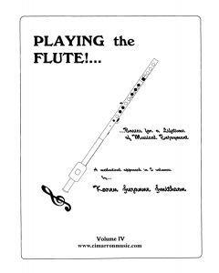 Playing the Flute!...Basics for a Lifetime of Musical Enjoyment Volume 4