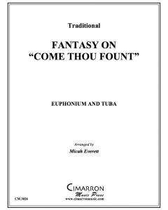 "Fantasy on ""Come Thou Fount"""