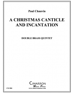Christmas Canticle and Incantation, A
