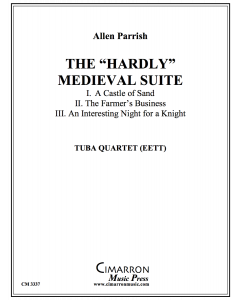 """The """"Hardly"""" Medieval Suite"""