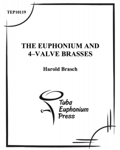 The Euphonium and 4-Valve Brasses