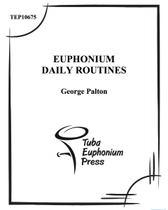 Euphonium Daily Routines Book