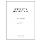 Only Eight Days of Christmas
